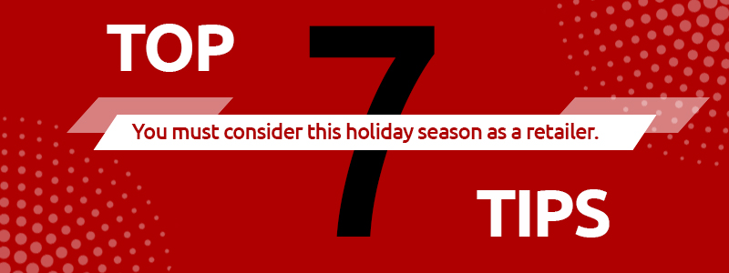 Image 1 - Top 7 Tips for Retailers this Holiday Season